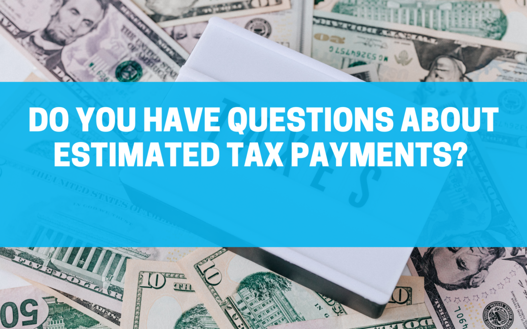 How to Make Estimated Tax Payments