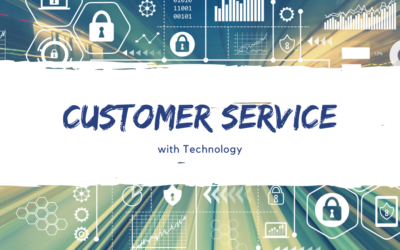 Managing Customer Service with Technology